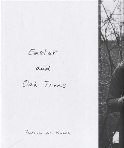 Easter and Oak Trees par Bertien Van Manen