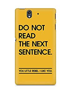 AMEZ do not read the next sentence i like you Back Cover For Sony Xperia Z