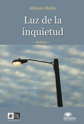 Luz de la inquietud por Alfonso Mallo