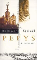 The Diary of Samuel Pepys: Volume X - Companion: Companion v. 10 by Samuel Pepys (2010-02-26)