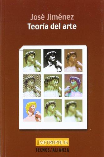 Teoría del arte (Filosofía - Neometrópolis) por José Jiménez Jiménez