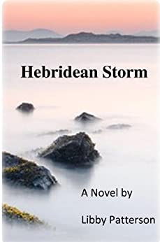 Hebridean Storm: Book One of The Matt Macaulay Trilogy by [Libby, Patterson]