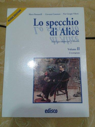 Lo specchio di Alice. Per le Scuole superiori. Con CD Audio: 2