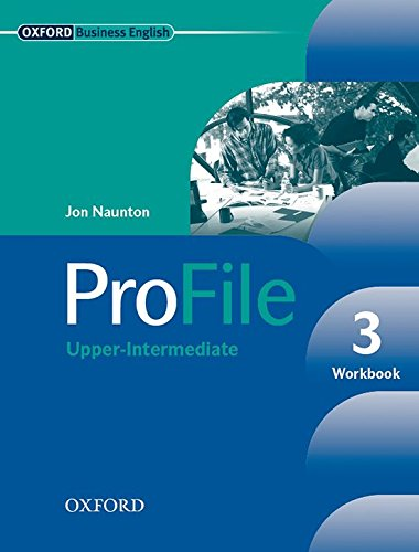 Profile 3: Workbook - 9780194575867 por Jon Naunton