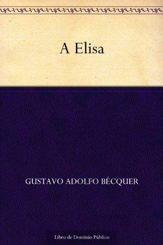 A Elisa por Gustavo Adolfo Bécquer