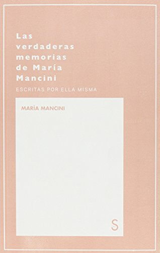 Las Verdaderas Memorias De María Mancini: 2 (Mundos posibles) por Don Pedro