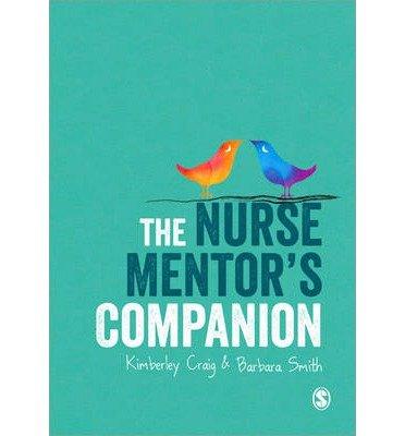 [(The Nurse Mentor's Companion)] [Author: Kim Craig] published on (December, 2014)