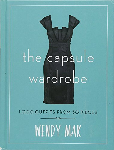 The Capsule Wardrobe: 1,000 Outfits from 30 Pieces (Grooming Folding)