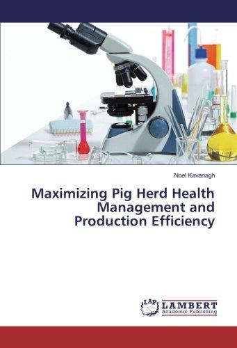 Maximizing Pig Herd Health Management and Production Efficiency por Noel Kavanagh
