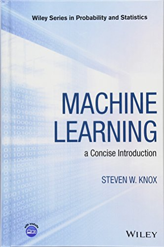 Machine Learning: a Concise Introduction (Wiley Series in Probability and Statistics)