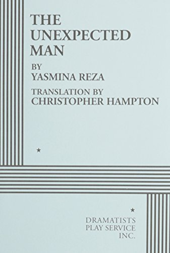 The Unexpected Man - Acting Edition by translated by Christopher Hampton Yasmina Reza (2001-01-01)