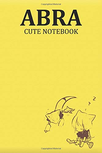 Abra Cute Notebook: Game Edition Notebooks, Lined Notebook, 6 x 9, 120 pages, Games Lover Gift, Play For Fun, Friendship, Pokemon, Abra Edition Laptop