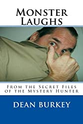 Monster Laughs: From the Secret Files of the Mystery Hunter