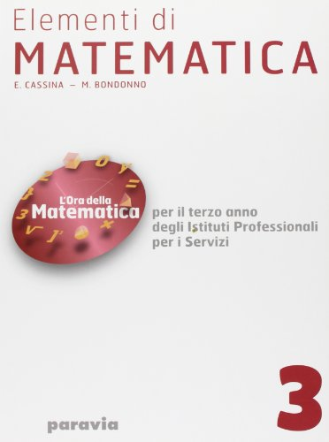 Elementi di matematica. Per gli Ist. Professionali: 3