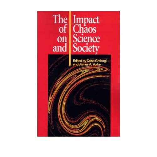 [ [ THE IMPACT OF CHAOS ON SCIENCE AND SOCIETY BY(GREBOGI, CELSO )](AUTHOR)[PAPERBACK]