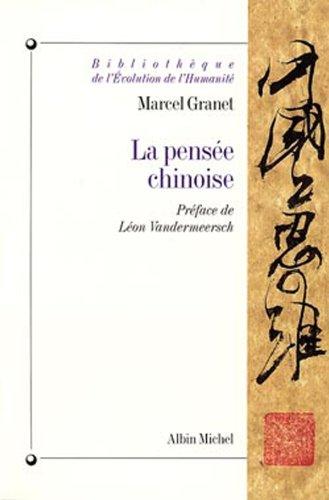 La Pensée chinoise (Bibliothèque de l'évolution de l'humanité) par Marcel Granet