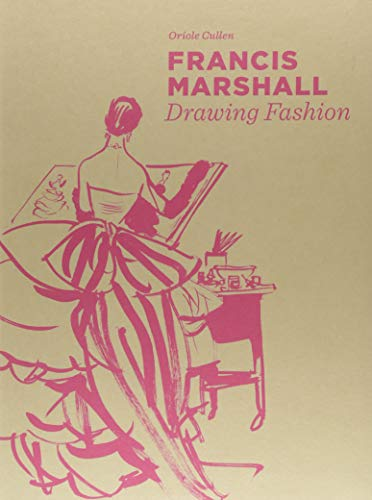 Francis Marshall : Drawing Fashion par Oriole Cullen