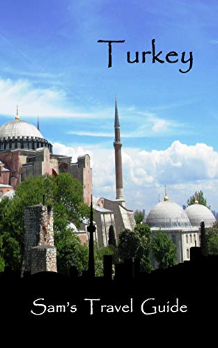 Turkey: Essential Travel Tips – all you NEED to know book cover