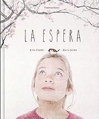 LA ESPERA par GINA CLOTET