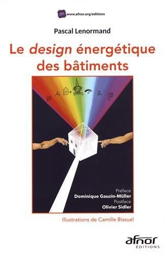 Design énergétique des bâtiments par Pascal Lenormand