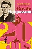 Image de Maupassant a? 20 ans: Les débuts de Bel-Ami