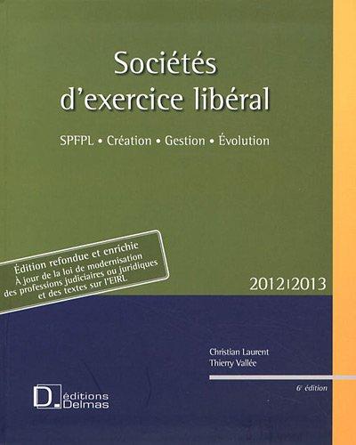Sociétés d'exercice libéral (SEL) par Christian Laurent