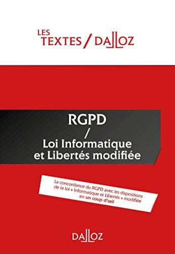 Textes RGPD + Loi informatique et libertés de 1978 modifiée - Nouveauté: Protection des données