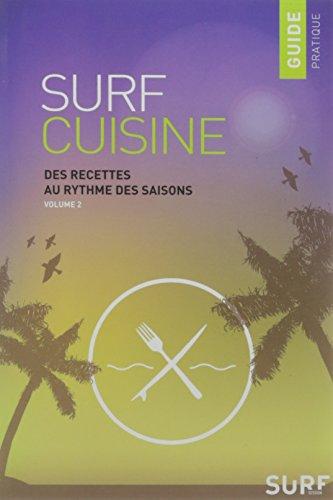 SURF CUISINE, TOUR DU MONDE DES RECETTES DE SURFERS