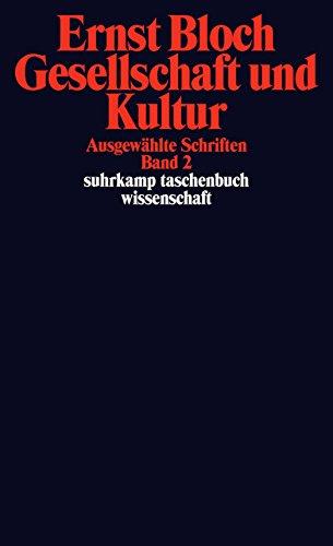 Gesellschaft und Kultur: Ausgewählte Schriften Band 2 (suhrkamp taschenbuch wissenschaft, Band 1966)