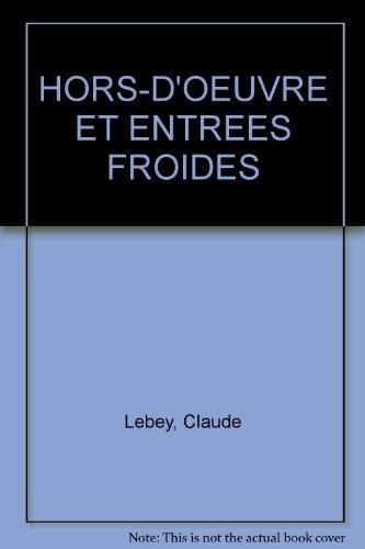 Hors d'oeuvre et entrées froides par Claude Lebey