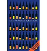 101 WHISKIES TO TRY BEFORE YOU DIE BY Buxton, Ian[Author]Hardcover