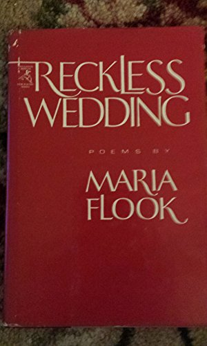 Reckless wedding (The Houghton Mifflin new poetry series)
