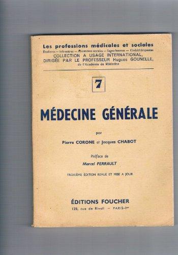 Marcel Perrault,... Pierre Corone et Jacques Chabot,... Mdecine gnrale : 3e dition