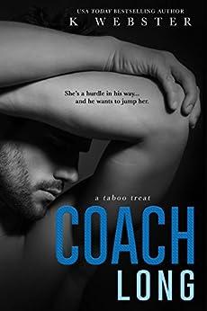 Coach Long (Taboo Treat) by [Webster, K]