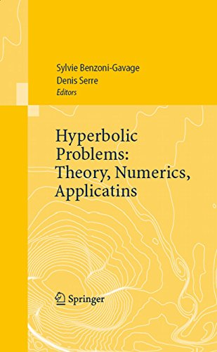 Hyperbolic Problems: Theory, Numerics, Applications: Proceedings of the Eleventh International Conference on Hyperbolic Problems held in Ecole Normale Supérieure, Lyon, July 17-21, 2006