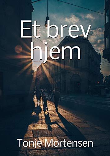 Et brev hjem (Norwegian Edition) por Tonje Mortensen