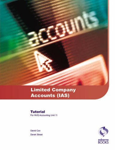 Limited Company Accounts (IAS) Tutorial by David Cox (2005-08-01)