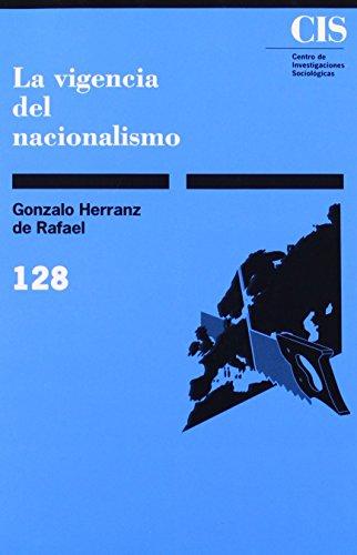 La vigencia del nacionalismo (Monografías) de Gonzalo Herranz de Rafael (1 ene 1992) Tapa blanda