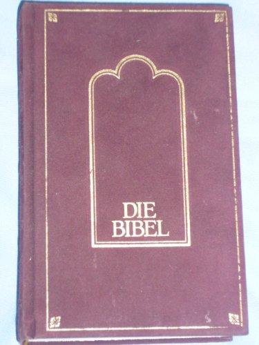 Die Bibel. Die Heilige Schrift des Alten und Neuen Testaments (Pattloch)