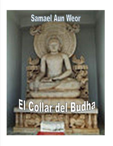 El Collar Del Budha ( Comentado ) por Samael Aun Weor