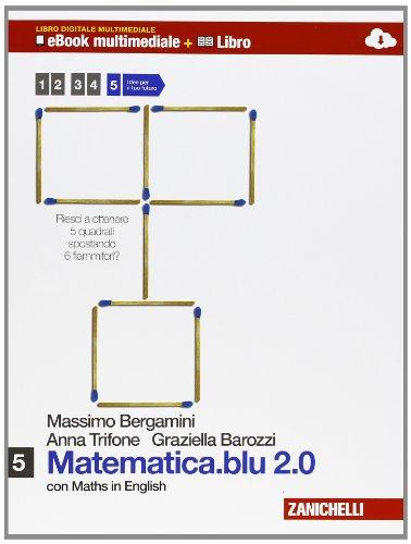 Matematica.blu 2.0. Per le Scuole superiori. Con e-book. Con espansione online: 5