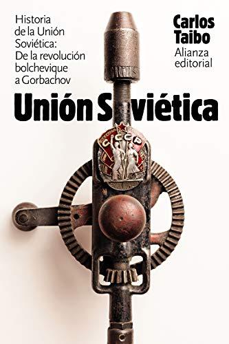 Historia de la Unión Soviética: De la revolución bolchevique a Gorbachov (El Libro De Bolsillo - Historia)