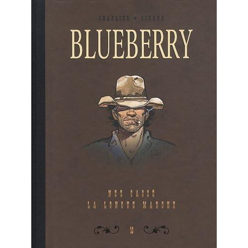 Blueberry, Tome 10 : Diptyque : Nez cassé; La longue marche