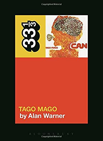 Can's Tago Mago (33 1/3)