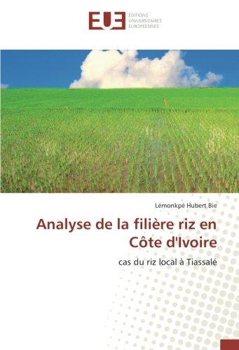Analyse de la filière riz en Côte d'Ivoire par Lémonkpé Hubert Bie