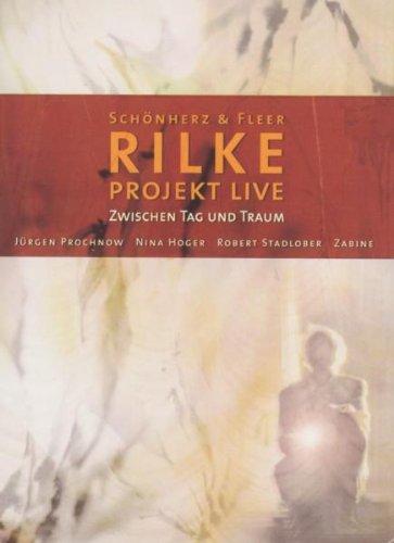 Schönherz & Fleers Rilke Projekt Live - Zwischen Tag und Traum