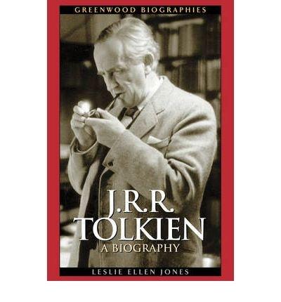 [ [ [ J.R.R. Tolkien: A Biography[ J.R.R. TOLKIEN: A BIOGRAPHY ] By Jones, Leslie Ellen ( Author )Apr-01-2003 Paperback