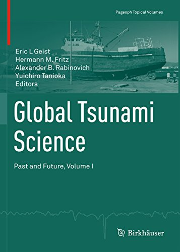 Global Tsunami Science: Past and Future, Volume I: 1 (Pageoph Topical Volumes)