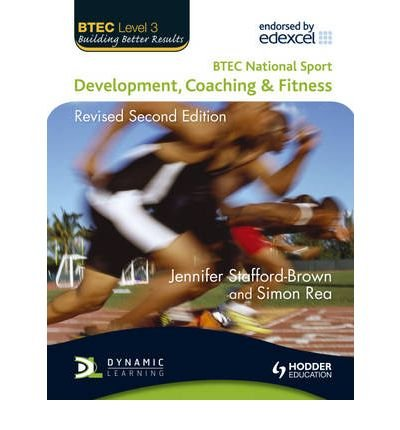 [ Btec National Sport Development, Coaching And Fitness ] By Rea, Simon ( Author ) Sep-2010 [ Paperback ] BTEC National Sport Development, Coaching and Fitness