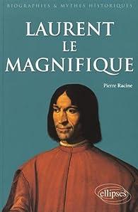 Laurent le Magnifique par Pierre Racine